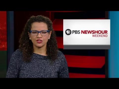 PBS NewsHour Weekend full episode Dec. 31, 2017