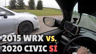 TUNED 2020 CIVIC SI vs 2015 WRX!! | BEST ONE YET!