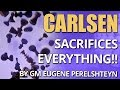 Carlsen Sacrifices Everything!! 😵 Psycho Chess Game! by GM Eugene Perelshteyn