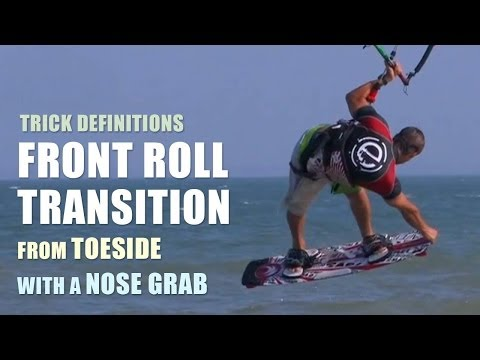 Front Roll trans from toeside with a Nose Grab - Kitesurfing Trick Definition