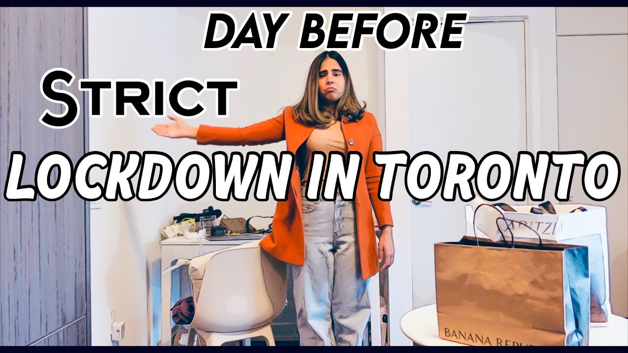 What I did A Day Before Stay At Home orders in Toronto, Canada 🇨🇦 April 2021