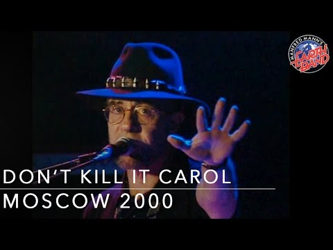 Don't Kill It Carol - Angel Station in Moscow, Manfred Mann's Earth Band
