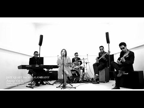 Amour T'es Là  - Jazz Quart Ft. Malalanirainy