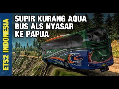 WOW! DARI MEDAN KE PAPUA!   ETS 2 Mod Indonesia