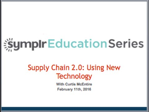 Webcast: Supply Chain 2.0:  Using New Technology