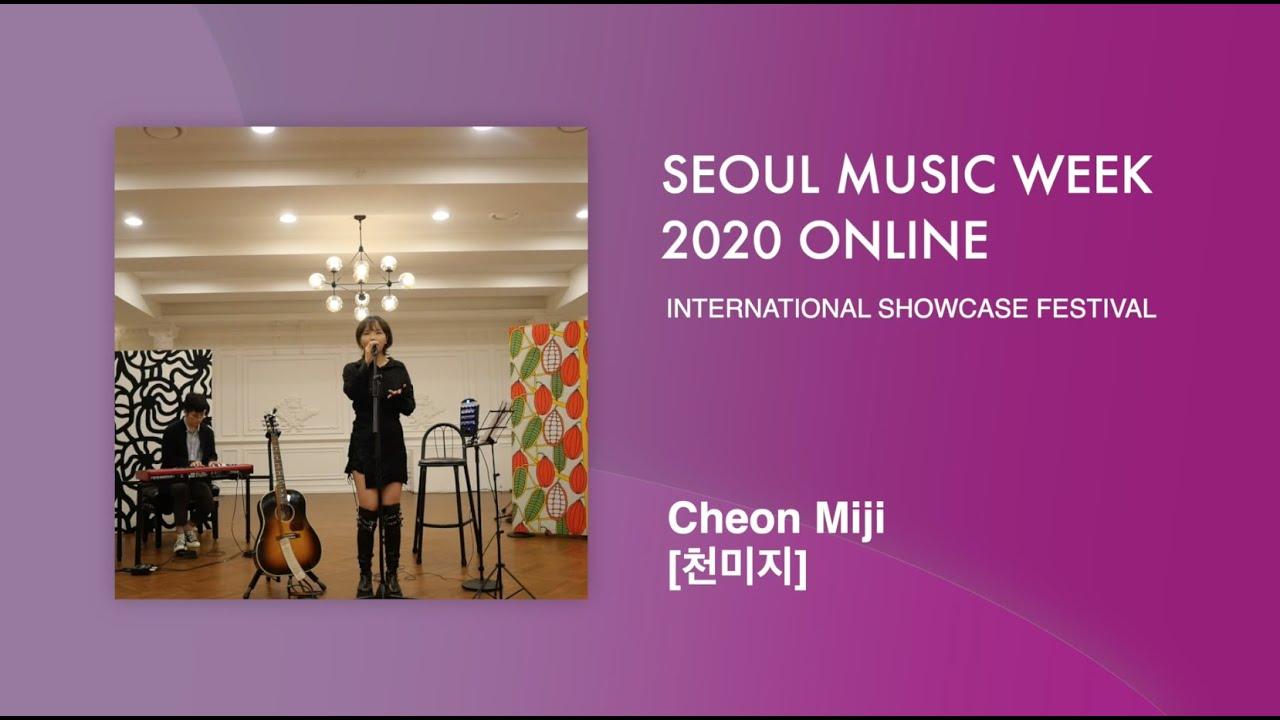 Cheon Miji (천미지)   Seoul Music Week 2020