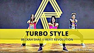"vuclip ""Turbo Style"" || Beckah Shae || Dance Fitness || REFIT® Revolution"