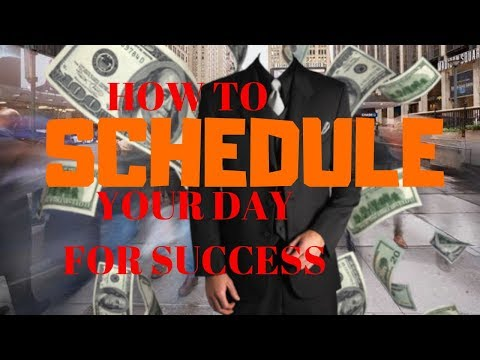 How to schedule your day for success (effectively)
