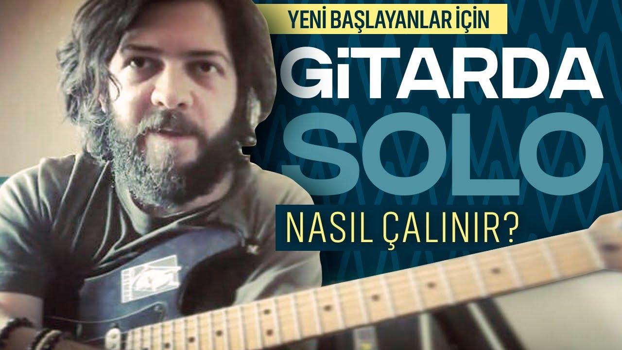 Gitarda Solo Nasıl Çalınır? Yeni Başlayanlar İçin Minör Pentatonik Gamda Cümleleme Ve Solo Dersi