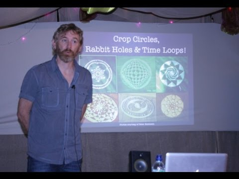 Crop Circles, Rabbit Holes & Time Loops  - Rob Buckle