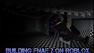 Building the FNAF 2 MAP(Roblox) part.3