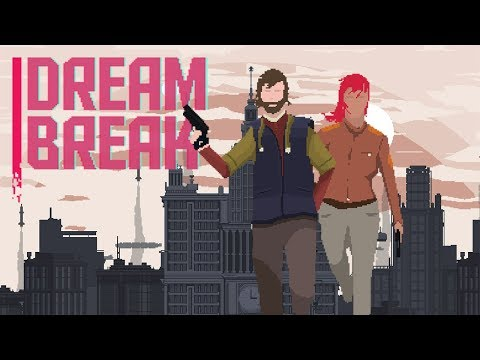 Dreambreak | Official Trailer | PS4, XBOX ONE