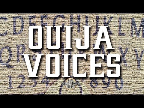 Ouija Voices | Ghost Stories, Paranormal, Supernatural, Hauntings, Horror