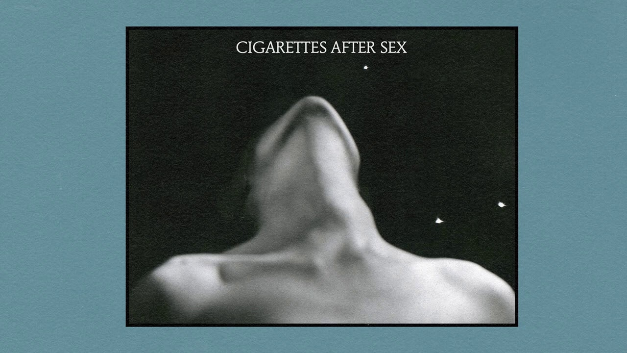 Cigarettes After Sex | Playlist