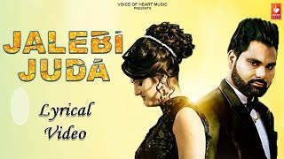 Jalebi Juda (Lyrical ) New Haryanvi Dj Songs Haryanavi 2019 | Rakesh Tanwar ,Anjali Raghav