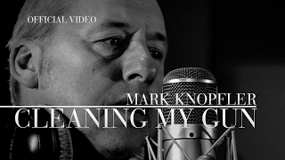 Mark Knopfler - Cleaning My Gun (Official Video)