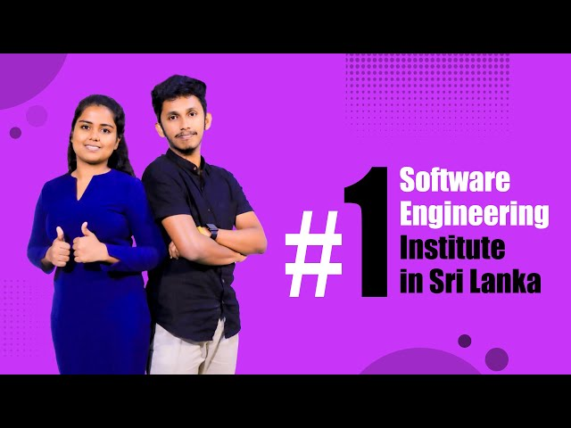 The best institute for software engineering. Dilumi & Kavindu said.