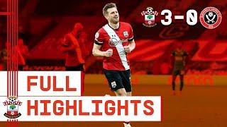 HIGHLIGHTS: Southampton 3-0 Sheffield United | Premier League