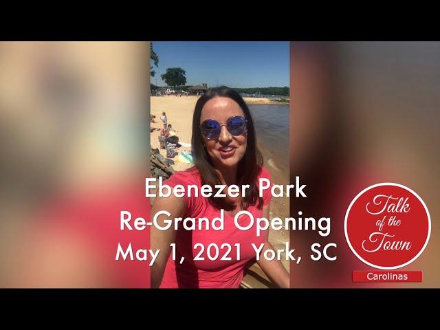 Ebenezer Park York County Re Grand Opening