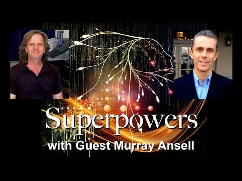 Superpowers - Guest Murray Ansell
