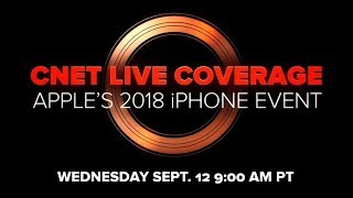 CNET's live coverage of Apple's 2018 iPhone big reveal