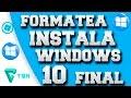 ?FORMATEAR E INSTALAR WINDOWS 10 PRO ESPAÑOL