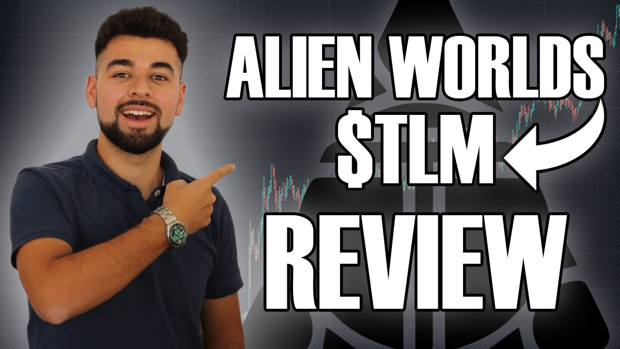 WHAT IS ALIEN WORLDS? $TLM Coin Review