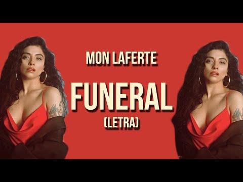 Mon Laferte - Funeral (Letra)