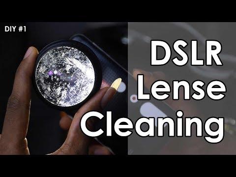 DIY #1  DSLR Lens Cleaning 2019