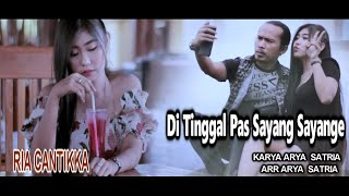 Download Mp3 Di Tinggal Pas Sayang Sayange Ria Cantikka