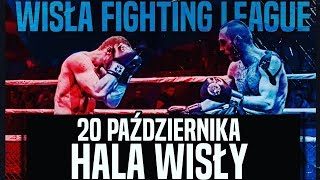 LIVE: Wisła Fighting League - 20.10.2018