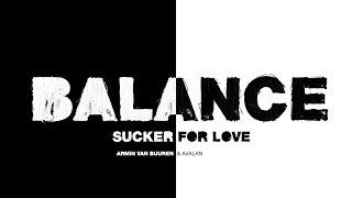 Armin van Buuren & Avalan - Sucker For Love (Lyric Video)