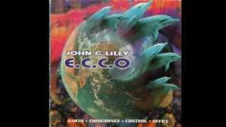 John C. Lilly / ECCO - Cogitate (Digital Tape Loop)