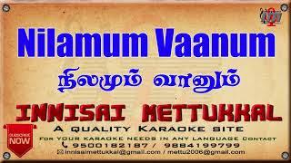 Nilamum Vaanum   tamil Karaoke   Tamil Karaoke Songs   Innisai Mettukkal
