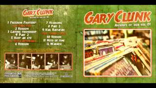 Gary Clunk - Lasting Friendship ( part.2)