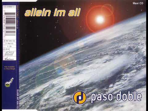 PASO DOBLE - Allein im all (extended version)