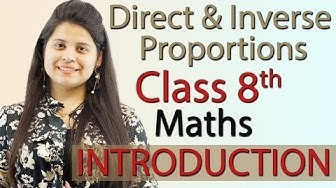Introduction - Direct and Inverse Proportions - Chapter 13 - NCERT Class 8th Maths