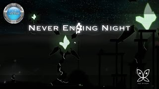 Casually Slacking with Never Ending Night Gameplay 60fps
