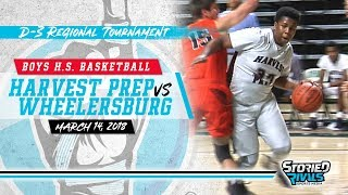 HS Basketball | Harvest Prep vs Wheelersburg [REGIONAL SEMI] [3/14/18]