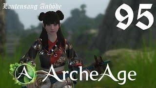 ArcheAge 95 • Lautensang Anhöhe • Let's Play •[Firran MMORPG  Deutsch German  Gameplay HD]