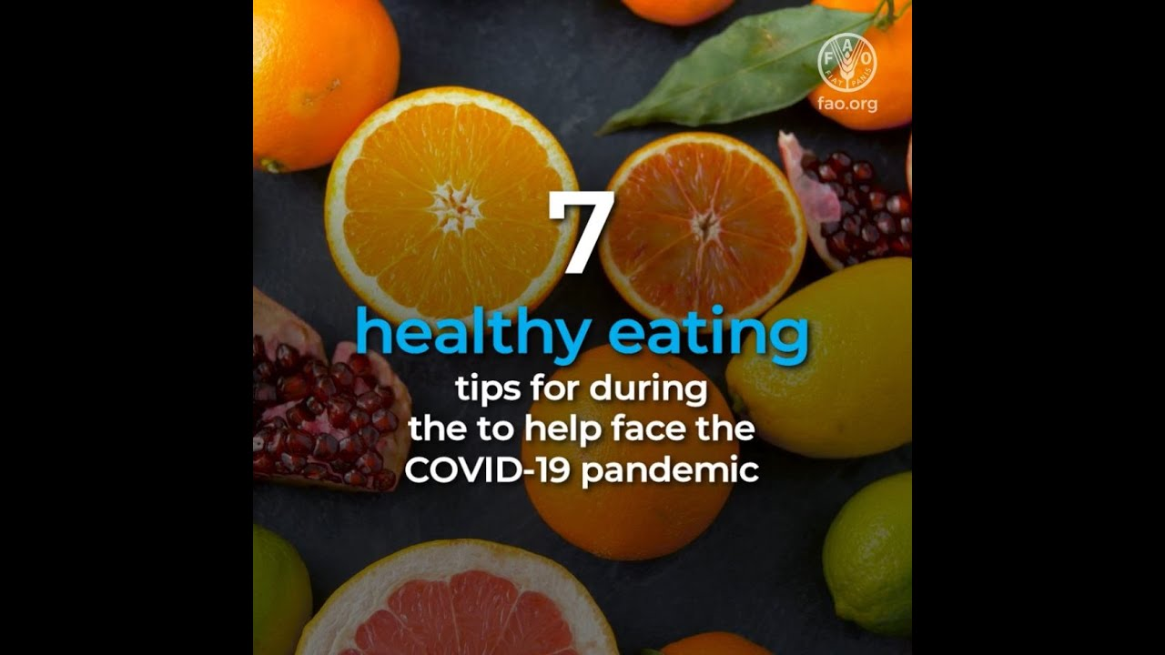 7 Healthy Eating Tips To Face The Covid19 Crisis Youtube