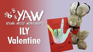 Young Artist Workshop: ILY Valentines