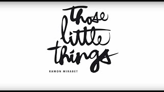 Ramon Mirabet - Those Little Things (Audio Oficial)
