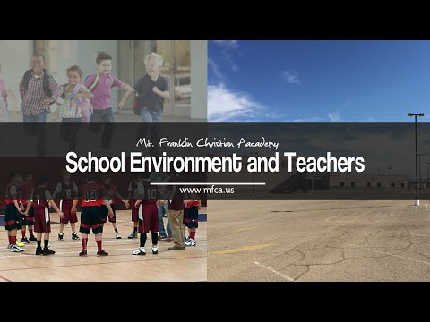 Mt. Franklin Christian Academy - Our School Environment and Teachers