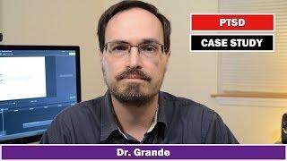 Presentation Example: Posttraumatic Stress Disorder (PTSD)