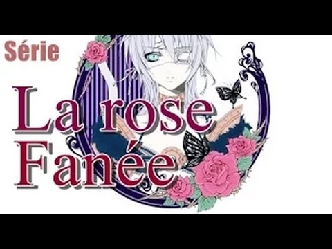 La Rose Fanee 5 Youtube