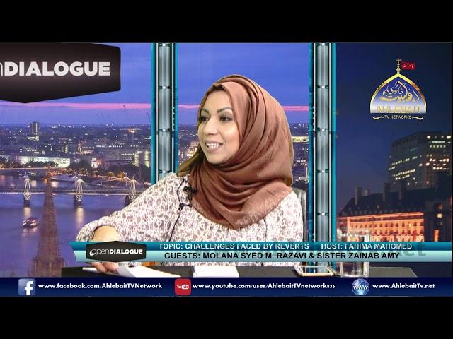 Challenges Faced by Reverts I Fahima Mahomed I Molana Razavi I Zainab Amy I 16 07 2019