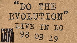 """Do The Evolution"" (Audio) - Live In Washington D.C. (9/19/1998) - Pearl Jam Bootleg Trivia"
