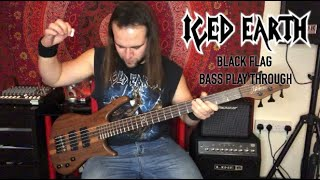ICED EARTH - Black Flag (Bass Guitar Play Through) | Luke Appleton