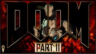 Happy Doomentine's Day!   Doom (2016)   Let's Play Part 11 Blind   VOD